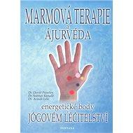 Marmová terapie a ájurvéda - Kniha
