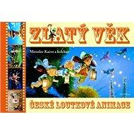 Zlatý věk české loutkové animace - Kniha