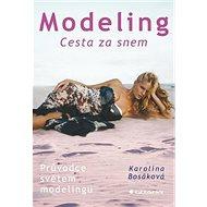Modeling: Cesta za snem - Kniha