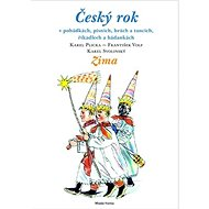 Český rok Zima: V pohádkách, písních, hrách a tancích...... - Kniha