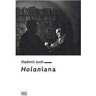 Holaniana - Kniha