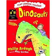 Dinosauři: Dům plný legrace a poučení!