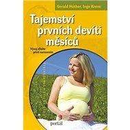 Tajemství prvních devíti měsíců: Vývoj dítěte před narozením