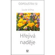 Hřejivá naděje: Odpouštím si 4. díl - Kniha