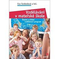 Vzdělávání v mateřské škole: Školní a třídní vzdělávací program