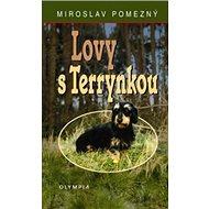 Lovy s Terrynkou - Kniha