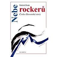 Nebe rockerů: Česko-slovenské story