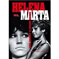 Helena vs. Marta: Dva osudy v jedné knize - Kniha