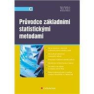 Průvodce základními statistickými metodami - Kniha