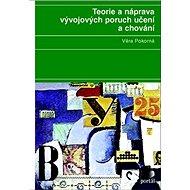 Teorie a náprava vývojových poruch učení a chování - Kniha