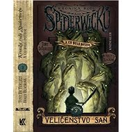 Kronika rodu Spiderwicků Kniha 3 Veličenstvo saň - Kniha