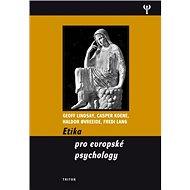 Etika pro evropské psychology - Kniha