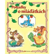 Pohádky o mláďátkách - Kniha