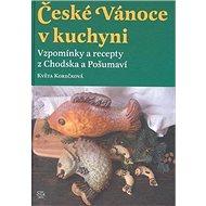 České Vánoce v kuchyni - Kniha