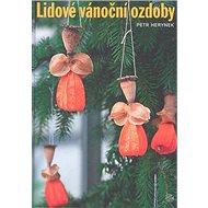 Lidové vánoční ozdoby - Kniha