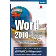 Word 2010: podrobný průvodce - Kniha