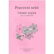 Český jazyk pro 5.ročník ZŠ Pracovní sešit - Kniha