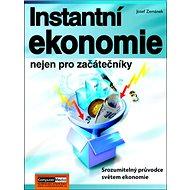 Instantní ekonomie nejen pro začátečníky - Kniha