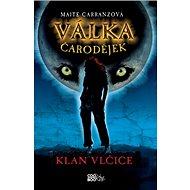 Válka čarodějek Klan vlčice - Kniha