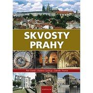 Skvosty Prahy - Kniha