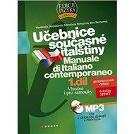 Učebnice současné italštiny 1. díl + mp3: Manuale di Italiano contemporaneo - Kniha