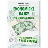 Ekonomické bajky: Pro studované i laiky - Kniha