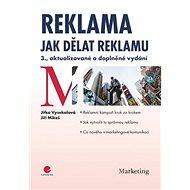 Reklama: Jak dělat reklamu - 3., aktualizované a doplněné vydání - Kniha