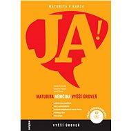 JA! Němčina maturita: Vyšší úroveň + CD - Kniha
