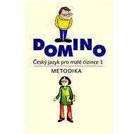 Domino Český jazyk pro malé cizince 1. Metodika + CD - Kniha