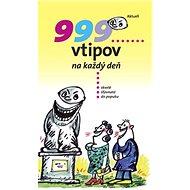 999 vtipov na každý deň - Kniha