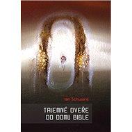 Tajemné dveře do domu bible - Kniha