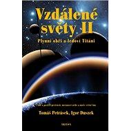 Vzdálené světy II: Plynní obři a ledoví Titáni - Kniha