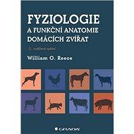 Fyziologie a funkční anatomie domácích zvířat - Kniha