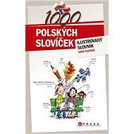 1000 polských slovíček: ilustrovaný slovník - Kniha