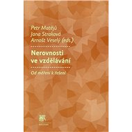 Nerovnosti ve vzdělávání: Od měření k řešení - Kniha