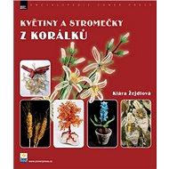 Květiny a stromečky z korálků - Kniha