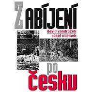 Zabíjení po česku - Kniha