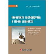Investiční rozhodování a řízení projektů - Kniha
