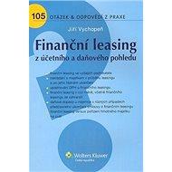 Finanční leasing z účetního a daňového pohledu: 105 otázek a odpovědí z praxe - Kniha