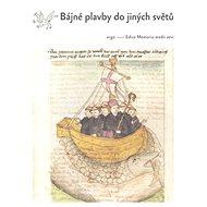 Bájné plavby do jiných světů - Kniha
