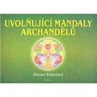 Uvolňující mandaly archandělů - Kniha