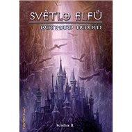 Světlo elfů: kniha II