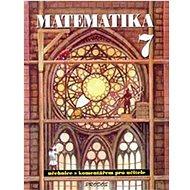 Matematika 7: S komentářem pro učitele - Kniha