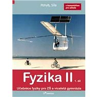 Fyzika II 1. díl: S komentářek pro učitele - Kniha