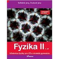 Fyzika II 2. díl: S komentářem pro učitele - Kniha