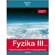 Fyzika III 2. díl s komentářem pro učitele: Kapaliny, plyny - Kniha