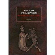 Papežovo ďábelské vědění: věda a filosofie v době Gerberta Aurillacu - Kniha