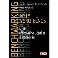 Benchmarking Mýty a skutečnost: Model efektivního učení se a zlepšování - Kniha