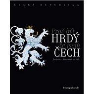 Proč být hrdý, že jsem Čech - Kniha
