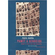 Paměť a genocida: Úvahy o politice holocaustu - Kniha